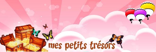 MES PETITS TRÉSORS