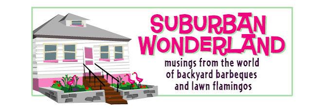Suburban Wonderland