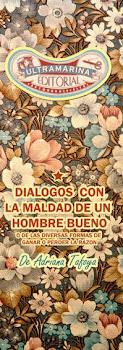 Diálogos con la maldad de un hombre bueno, España, 2010