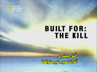 ... National Geographic Abu Dhabi - Built for The Kill - Unlikely