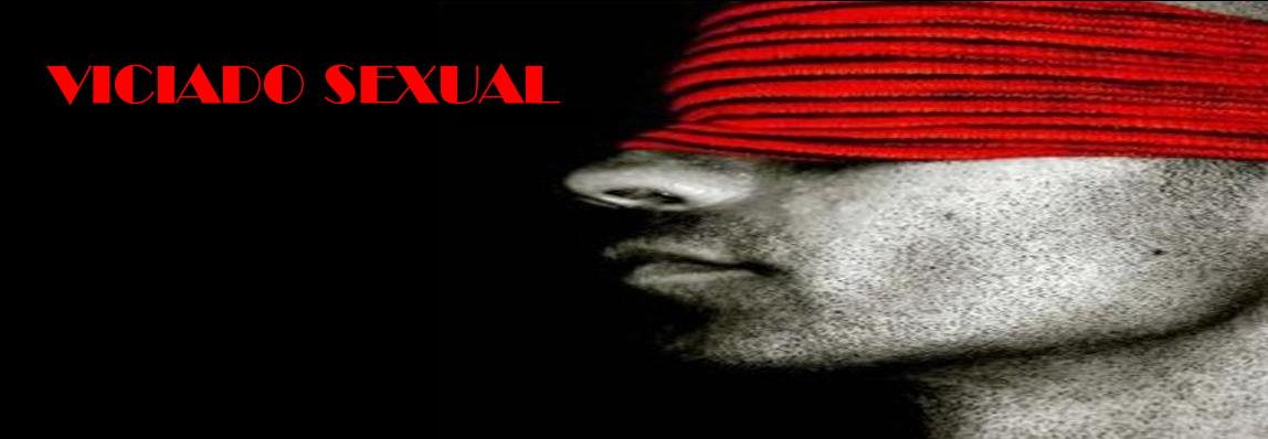 VICIADO SEXUAL