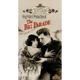 The Big Parade (1925) - a spectacular success for a war movie, directed by King Vidor