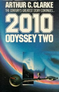 2010 Odyssey Two By Arthur C Clarke