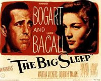 The Big Sleep (1946) starring Humphrey Bogart and Lauren Bacall