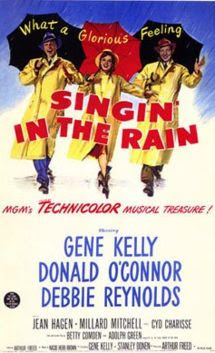 Singing in the Rain (1952) (starring Gene Kelly)