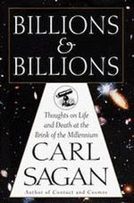 Billions and Billions (by Carl Sagan), published in 1997