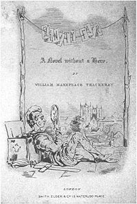 Vanity Fair (1947-1948), a bitter satire about society written by William Makepeace Thackeray