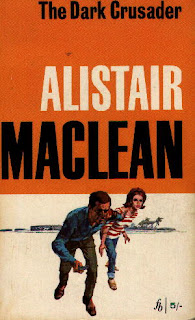 The Dark Crusader (published in 1961) - by Alistair Maclean - the story of a spy thriller involving missiles