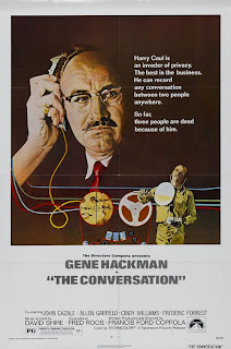 The conversation (released in 1974) - starring Gene Hackman, Harrison Ford, Cindy Williams and Robert Duvall, dealing with wire-tapping