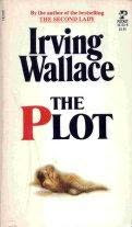 The Plot (published in 1967) - Written by Irving Wallace