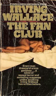 The Fan Club (published in 1974) by Irving Wallace