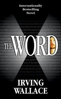 The Word (published in 1972) - written by Irving Wallace