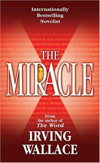 The Miracle (published in 1984) - Written by Irving Wallace