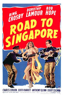 Road to Singapore (released in 1940) - starring Bing Crosby, Bob Hope and Dorothy Lamour
