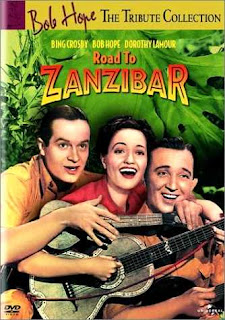 Road to Zanzibar (released in 1941) - starring Bing Crosby, Bob Hope, and Dorothy Lamour