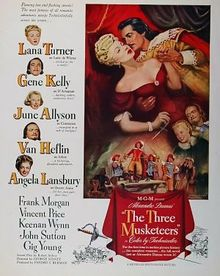 The Three Musketeers (released in 1948) - Starring Gene Kelly and Lana Turner, based on the book