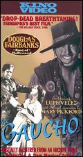 The Gaucho (released in 1927) - Starring Douglas Fairbanks and Lupe Velez