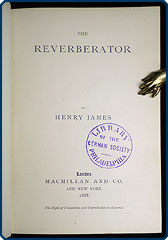 The Reverberator (published in 1888) - A classic story by Henry James