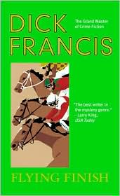Flying Finish (published in 1966) - By Dick Francis, a heir to an earldom becomes a horse groom