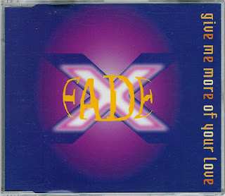 X-Fade - Give Me More Of Your love [Maxi Single 1994]