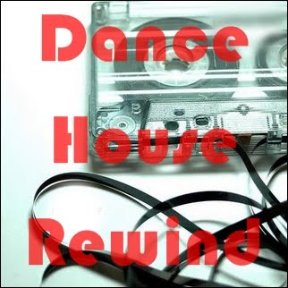 Dance House Rewind