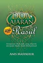 [Doa+Ajaran+Rasul+-+Himpunan+Doa-Doa+Yang+Dipetik+Daripada+Hadis+Nabi+Muhammad.jpg]