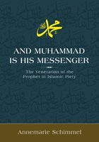 [And+Muhammad+is+His+Messenger+-+The+Veneration+of+the+Prophet+in+Islamic+Piety.jpg]