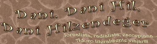 Dani, Dani Hil, Dani Hilzendeger