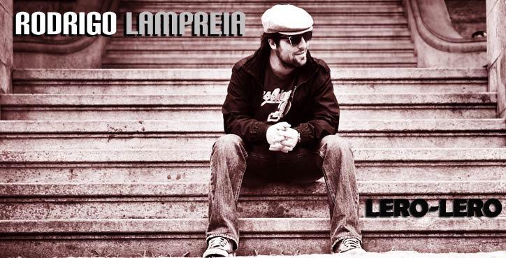 LERO-LERO | RODRIGO LAMPREIA