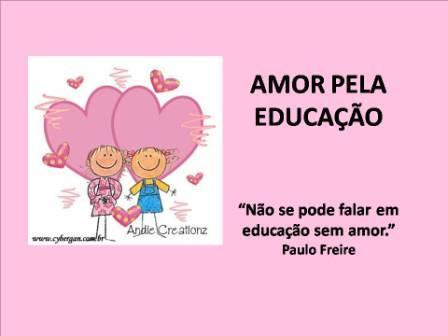 """""""Amor pela Educação""""Profe Grazi"""