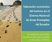 Valoración Economica del Turismo en el Sistema Nacional de Areas Protegidas del Ecuador