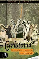 Curistoria, curiosidades y anécdotas de la historia