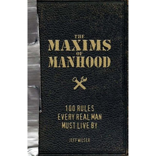 maxims of manhood