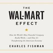 HELP! the wal-mart effect by charles fishman?