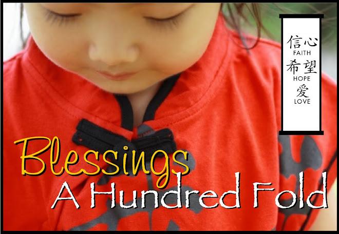 Blessings A Hundred Fold