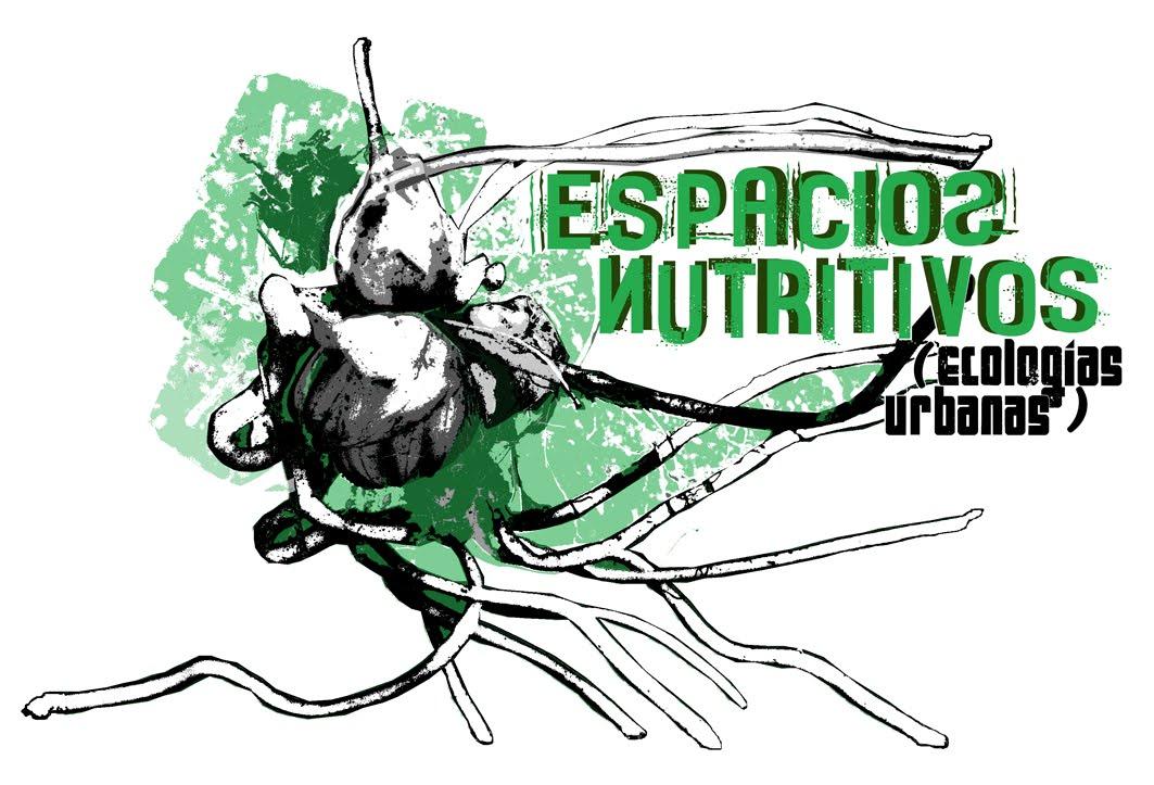 espacios nutritivos (ecologías urbanas)