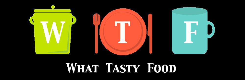 WTF: What Tasty Food
