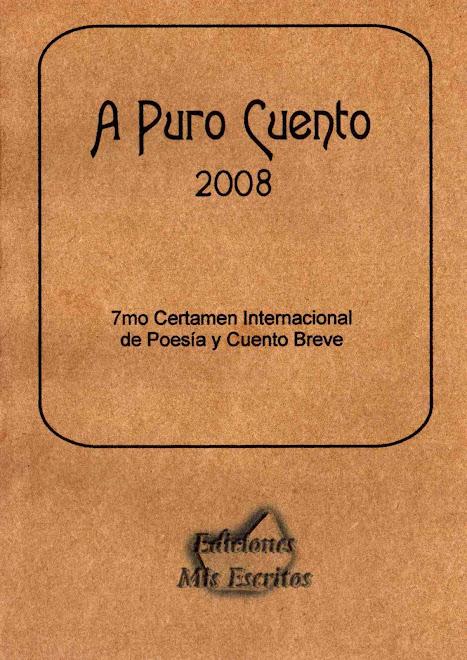 Antología A Puro Cuento 2008