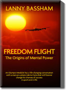 Freedom Flight - The Origins of Mental Power