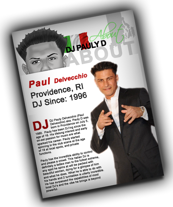 The Pauly D Project Spinoff to Premiere March The Hollywood