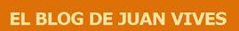 El blog de Juan Vives