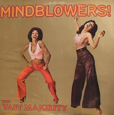THE VAST MAJORITY - Mindblowers  1976