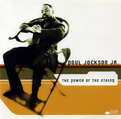 Paul Jackson Jr. the power of the string  2001
