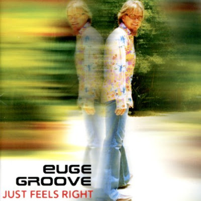 Euge Groove - Just feels right (2005)