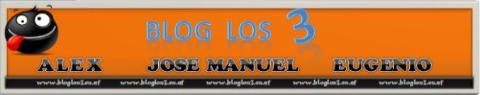 Blog Los 3    (Mas que un blog)