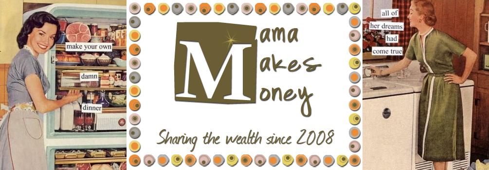 Mama Makes Money