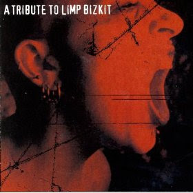 tribute to Limp Bizkit(album)