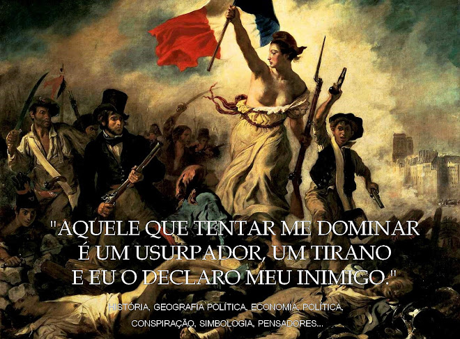 """""""Aquele que tentar me dominar é um usurpador, um tirano e eu o declaro meu inimigo."""""""