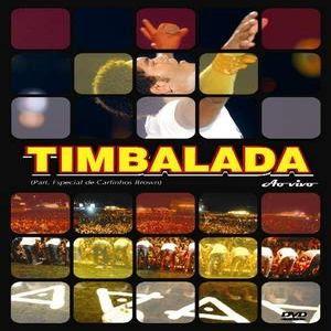Baixar MP3 Grátis timbalada dvd Timbalada   Ao Vivo (2008)