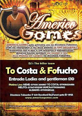 Americo Gomes @ Discoteca Tabanka - Londres